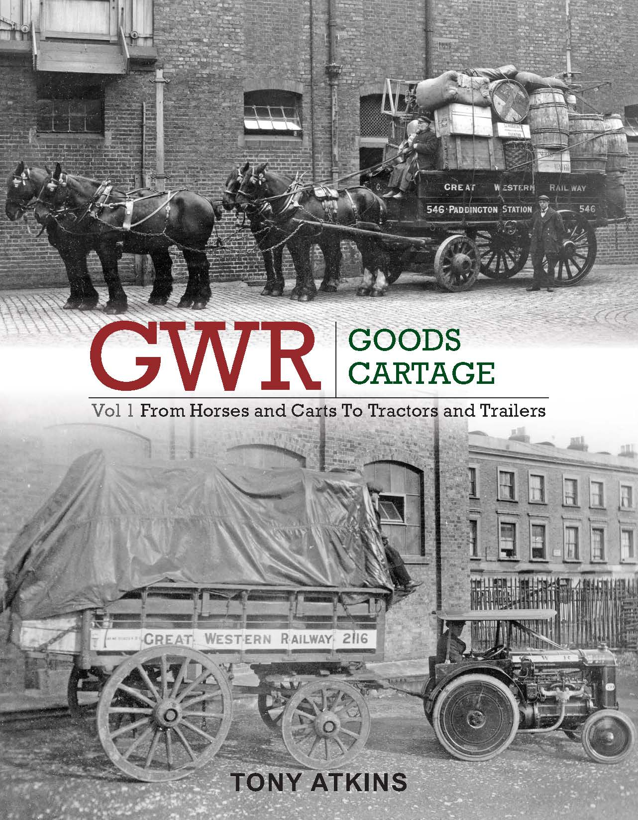 GWR Goods Cartage Volume 1